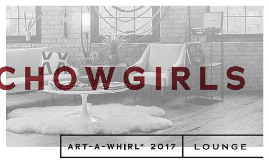 Graphic for Art a Whirl Chowgirls Event 2017